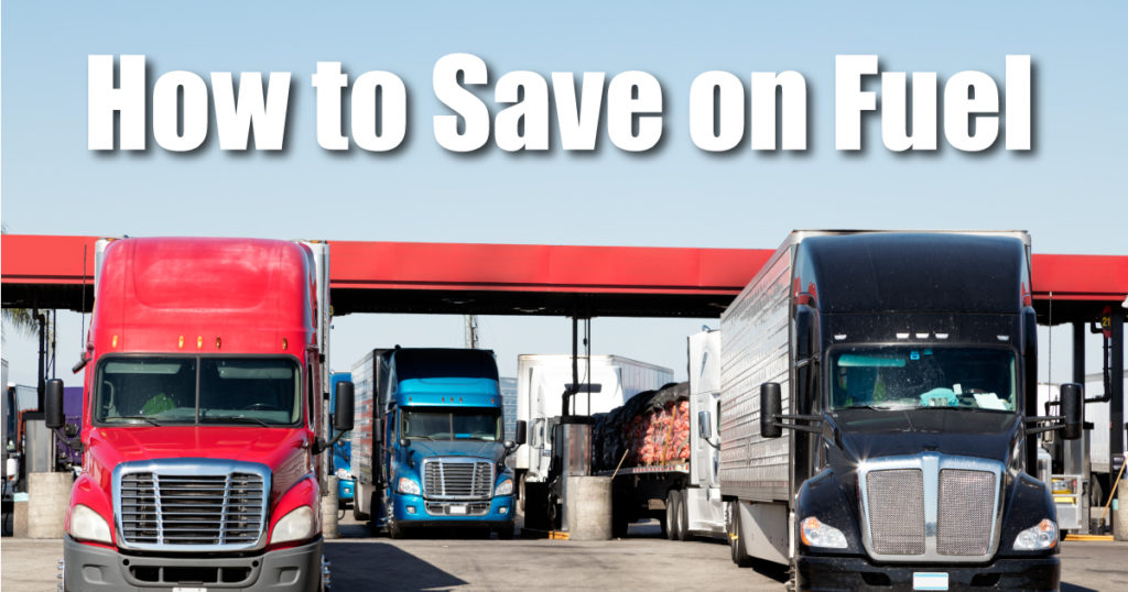Ways Truckers Can Save on Fuel Costs | Apex Capital Blog