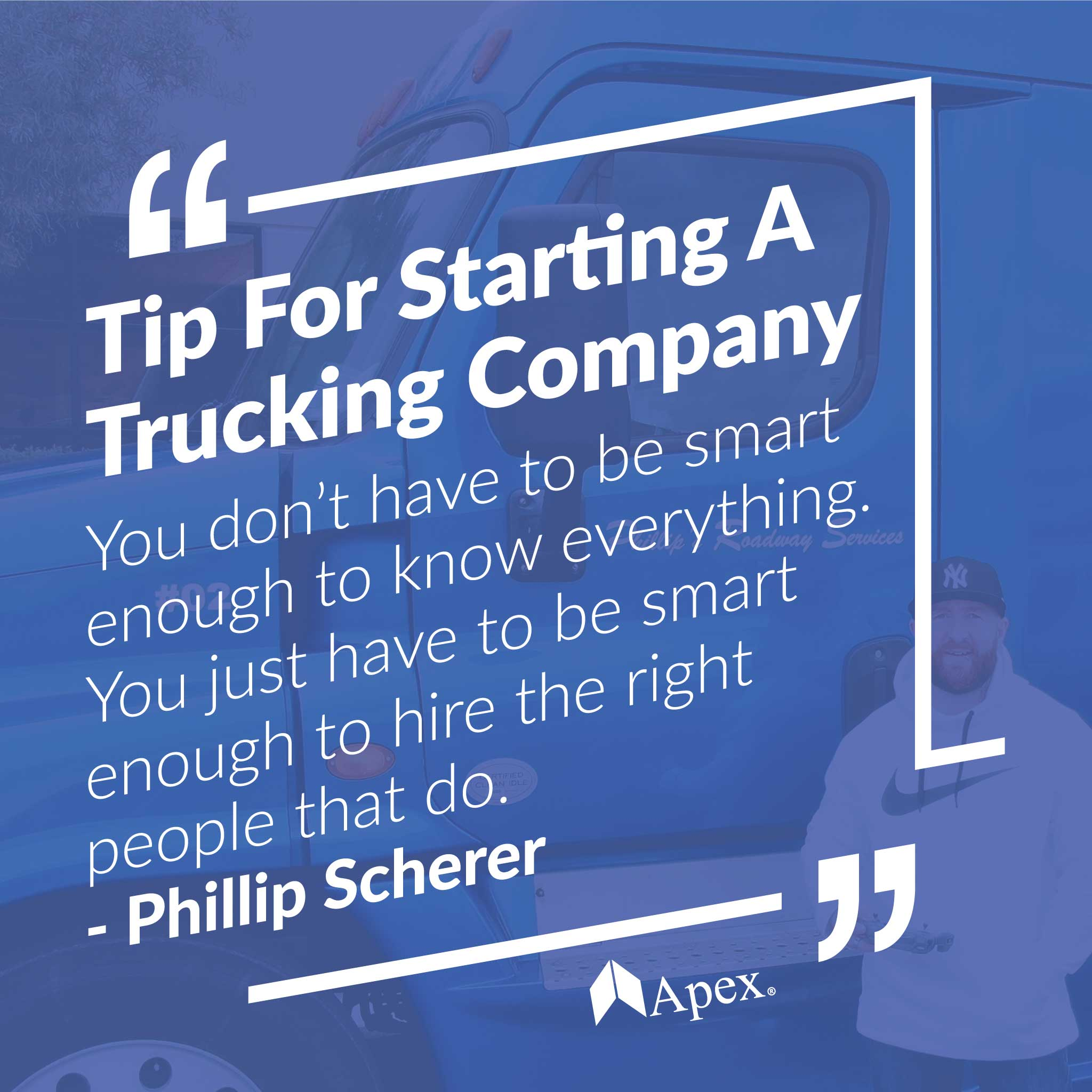Phillips Roadway Services | Tip for Starting a Trucking Company